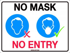 SIGN NO MASK NO ENTRY POLY 300X225MM